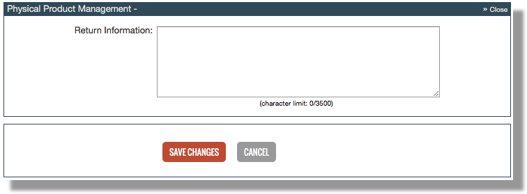 This screenshot show the Physical Product Management section. The Return Information field is displayed, with a listed character limit of 3500 characters. The buttons at the bottom are Save Changes and Cancel.