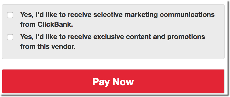 This image shows two checkboxes on the ClickBank order form above the Pay Now button. The first is labeled 'Yes, I'd like to receive selective marketing communications from ClickBank.' The second is labeled 'Yes, I'd like to receive exclusive content and promotions from this vendor.'