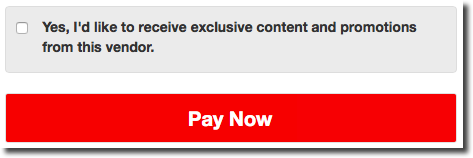 This image shows a checkbox on the ClickBank order form above the Pay Now button. The checkbox is labeled 'Yes, I'd like to receive exclusive content and promotions from this vendor.'