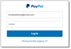 The PayPal Log In screen displays an Email text entry box, a Password text entry box, the Log In button, and a Having Trouble Logging In hyperlink.