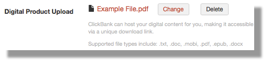 This image shows the Digital Product Upload section with an existing example file, called Example File.pdf, displayed. There are two buttons, labeled Change and Delete.